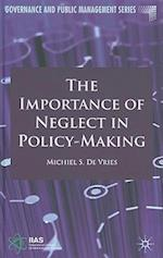 The Importance of Neglect in Policy-Making (Governance and Public Management)