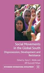 Social Movements in the Global South (Rethinking International Development)