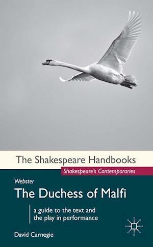 Webster: The Duchess of Malfi