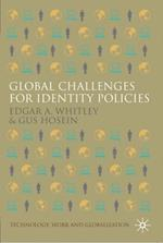 Global Challenges for Identity Policies (Technology, Work and Globalization)