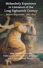 Melancholy Experience in Literature of the Long Eighteenth Century af Richard Terry, Clark Lawlor, Allan Ingram
