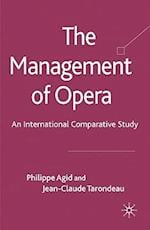 The Management of Opera: An International Comparative Study