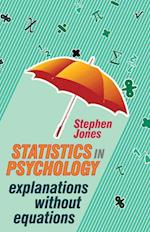 Statistics in Psychology : Explanations without Equations