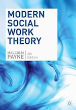 Modern Social Work Theory af Malcolm Payne