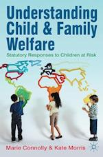 Understanding Child and Family Welfare af Marie Connolly, Kate Morris