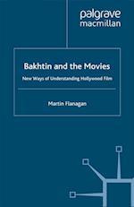 Bakhtin and the Movies af M. Flanagan