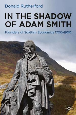 In the Shadow of Adam Smith