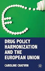Drug Policy Harmonization and the European Union