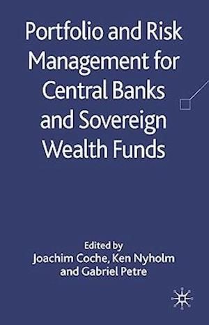 Portfolio and Risk Management for Central Banks and Sovereign Wealth Funds