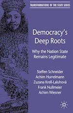 Democracy's Deep Roots af Frank Nullmeier, A. Hurrelmann, F. Meier