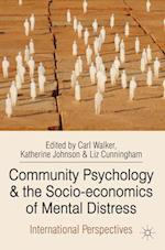 Community Psychology and the Socio-economics of Mental Distress : International Perspectives
