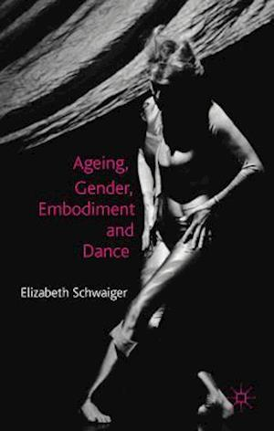 Ageing, Gender, Embodiment and Dance: Finding a Balance