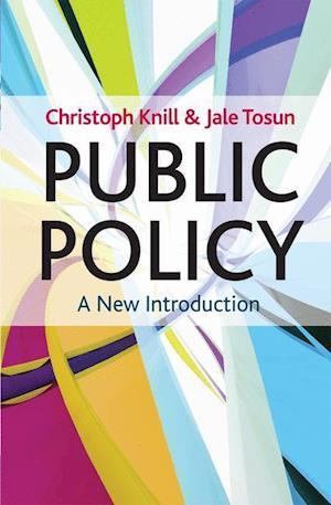 Bog, paperback Public Policy af Christoph Knill