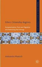 Ethnic Citizenship Regimes (Citizenship and Identity)