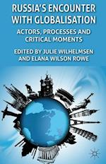 Russia's Encounter with Globalisation af Julie Wilhelmsen, Elana Wilson Rowe