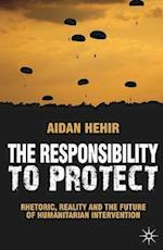The Responsibility to Protect af Aidan Hehir