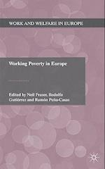 Working Poverty in Europe (Work and Welfare in Europe)