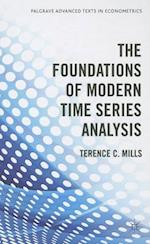 The Foundations of Modern Time Series Analysis (Palgrave Advanced Texts in Econometrics Hardcover)