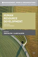 Human Resource Development : Practices and Orthodoxies