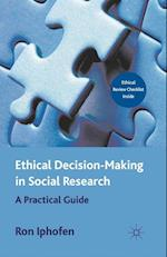 Ethical Decision Making in Social Research af Ron Iphofen