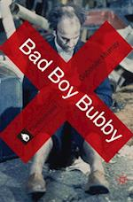Bad Boy Bubby (CONTROVERSIES)