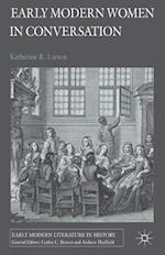 Early Modern Women in Conversation (Early Modern Literature in History)
