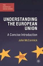 Understanding the European Union (European Union Series)