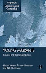 Young Migrants (Migration, Diasporas and Citizenship)
