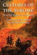Cultures of the Sublime : Selected Readings, 1750-1830
