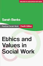 Ethics and Values in Social Work (Practical Social Work Series)