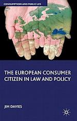 The European Consumer Citizen in Law and Policy (Consumption and Public Life)