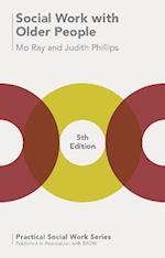 Social Work with Older People (Practical Social Work Series)