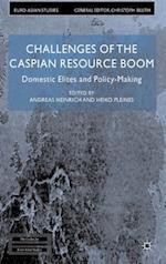 Challenges of the Caspian Resource Boom af Heiko Pleines, Andreas Heinrich