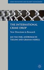 The International Crime Drop (Crime Prevention and Security Management)