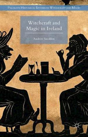 Witchcraft and Magic in Ireland