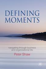 Defining Moments af Peter Shaw
