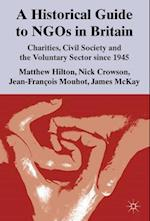 A Historical Guide to Ngos in Britain af James McKay, Nick Crowson, Matthew Hilton