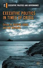 Executive Politics in Times of Crisis af Kai Wegrich, Martin Lodge