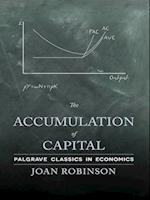 Accumulation of Capital af Joan Robinson