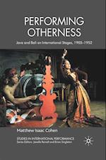Performing Otherness (Studies in International Performance)