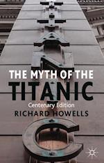 The Myth of the Titanic