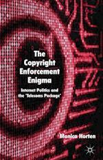 The Copyright Enforcement Enigma