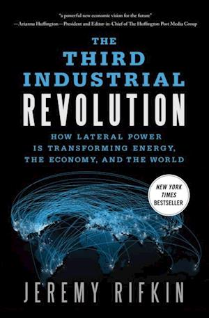 Third Industrial Revolution af Jeremy Rifkin