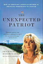 The Unexpected Patriot af Shannen Rossmiller, Sue Carswell