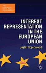Interest Representation in the European Union (European Union Series)