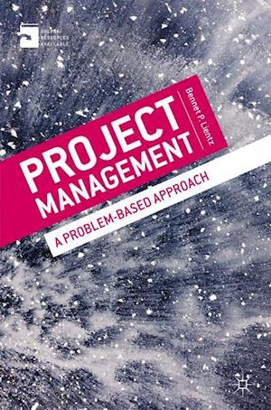 Project Management : A Problem-Based Approach