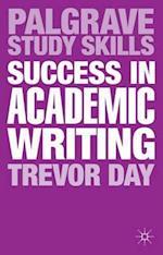 Success in Academic Writing (Palgrave Study Skills)
