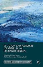Religion and National Identities in an Enlarged Europe af Willfried Spohn