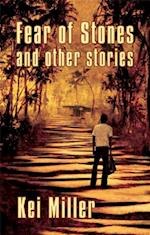 Fear of Stones and Other Stories af Kei Miller
