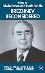 Brezhnev Reconsidered (Studies in Russian and East European History and Society)
